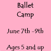 Ballet Camp Session I June 7th-9th