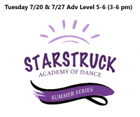 Summer Series Adv. Level 5-6 Tuesdays 7/20 & 7/27 3-6 pm