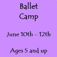 Ballet Camp Session II June 10th - 12th